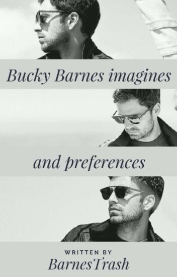 Bucky Barnes Imagines and Preferences