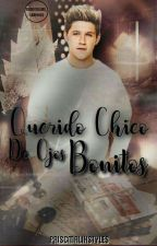 Querido Chico De Ojos Bonitos (Niall Horan) by PrisMalikStyles