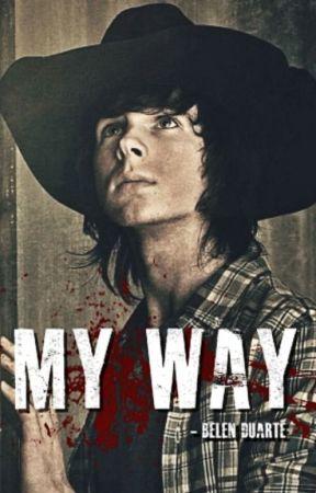 MY WAY - (Carl Grimes) by BelenD1