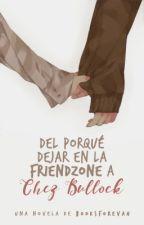 Del porqué dejar en la friendzone a Chez Bullock. by booksforevah