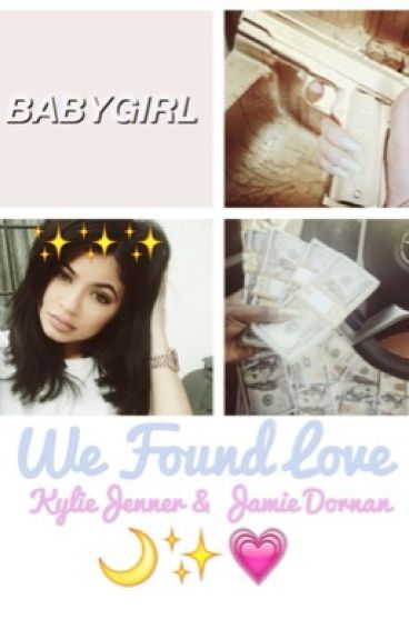 We Found Love | Kylie Jenner & Jamie Dornan| ✨