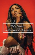 Nate Garner Interracial Preferences  by flower_qveen