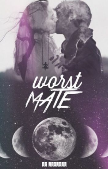 worst Mate | IN BEARBEITUNG