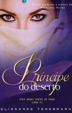 Príncipe do Deserto by Elissande