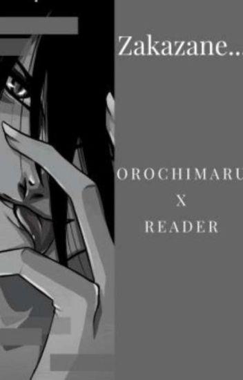 Orochimaru x Reader [POPRAWIANE]