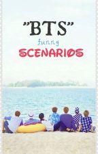 Bts Funny Scenarios by jerbieo9