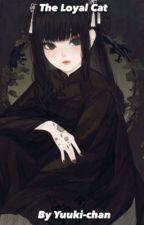 The loyal cat? (Ciel x Reader) by kiko_yui