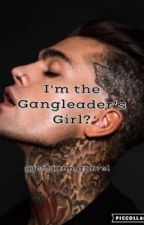 I'm the Gangleaders Girl? by jessiann_gravel