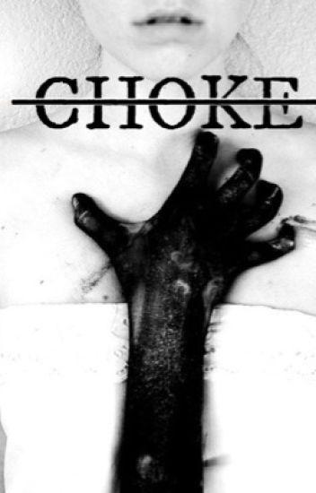 Choke |-/ Joshler