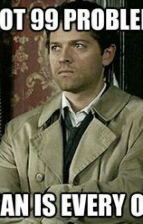 Dean and Castiel - Angry and Drunk Stupidness - Wattpad