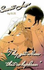 Secret Love by DahlinTakao