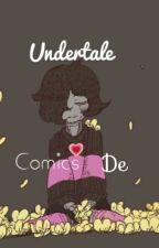 ||Comics De Undertale|| ~De Todo Tipo~ by UnaMarvadaMasOwO