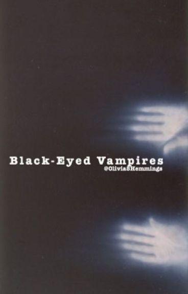 Black-eyed Vampires >>5SOS ot4