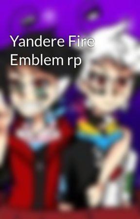 Yandere Fire Emblem rp - Character Sheet - Wattpad