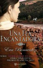 UNA FEA ENCANTADORA *SERIE LA HERMANDAD DE LAS FEAS*  by EvaBenavidez