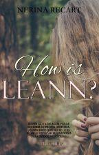 How is Leann? © [Serie WIL #0] by Nerina_Recart