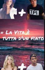 《La Vita è Tutta D'Un Fiato》 by vinceremonoiamore