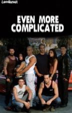 Even More Complicated (Fast and Furious fanfiction) by lenniisfast