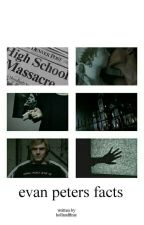 Evan Peters Facts. by hollandftme