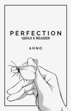 Perfection [Depressed!Genji x Reader] by ahno--