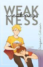 Weakness (Billdip) by Dragon-Citizen