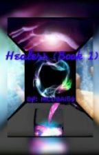 Healers #Wattys2016 (Book 1) by mcdbai56