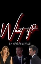 What if? by madieg912