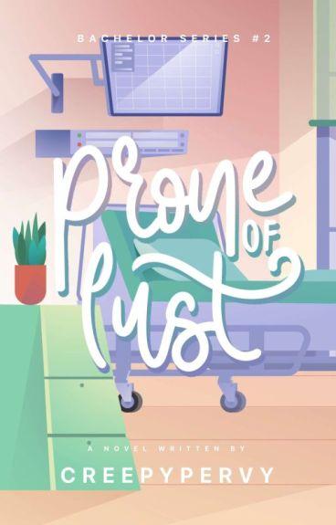 Prone of Lust ( #JustWriteIt #Adventure Edition)