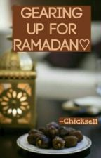 Gearing Up For Ramadan by chickse11