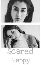 Scared of Happy  by HarmoTrouxaForever