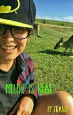 ||Melepe Is Real|| by -MelepeIsReal-
