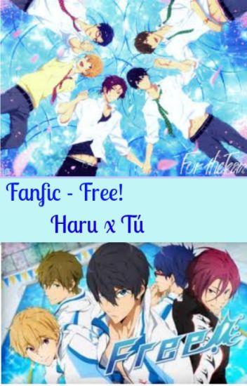 Free!-Fanfic- Haru y Tú.