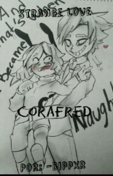 Strange Love ›CoraFred‹