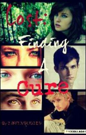 Lost: Finding the Cure [#Wattys2017] by TMFTNQUOTEV