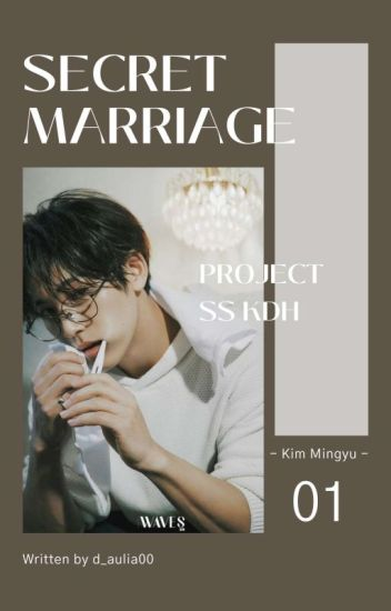 A Secret Marriage [Completed]