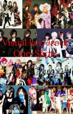 Visual Kei/Jrock One-Shots by Vkeifangirl