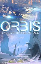 Orbis : Las aventuras de Dex. by JeremyJace