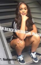 Justin bieber interracial imagines by Nehemie_