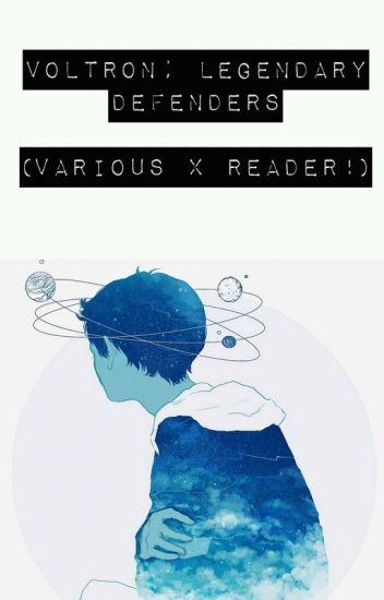 Voltron: Legendary Defender (Various x Reader!) - ☆ M