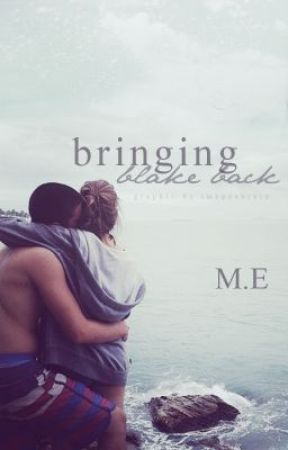 Bringing Blake Back by dxntstopluke