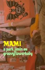 mami // p.j ➶ by groovyflowerbaby