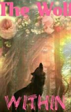 The Wolf Within  by live_love_laugh_09