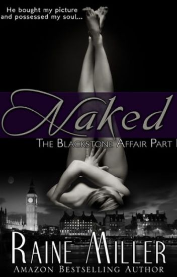 Naked (#The Blackstone Affair Part 1)