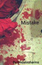 Mistake by lyndalouharms