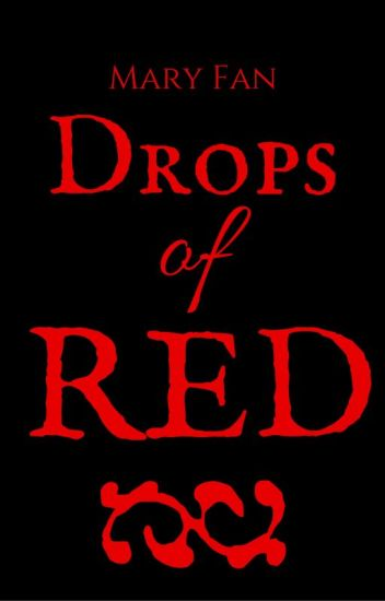 Drops of Red