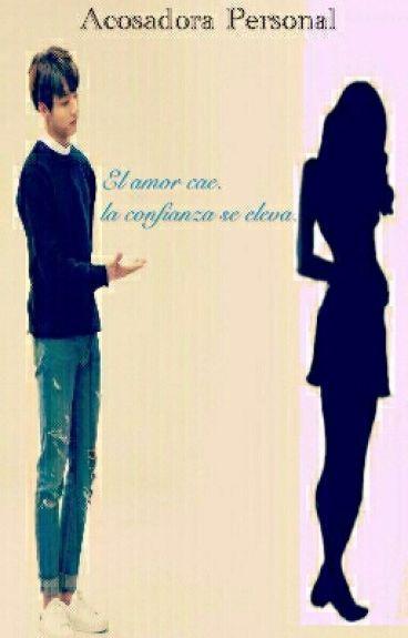 El amor cae, La confianza se eleva - Acosadora Personal 3ra Temporada -