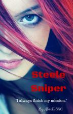 Steele Sniper #Wattys2016 by AliceW12346