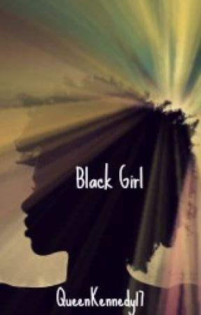 Black Girl by QueenKennedy17