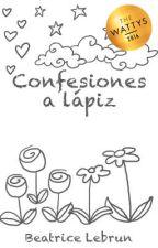 Confesiones a lápiz (EAI #1) by BeatriceLebrun
