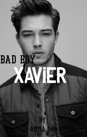 Bad Boy || Xavier  by anna_590